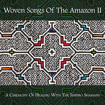 Woven Songs of the Amazon 2 Cover